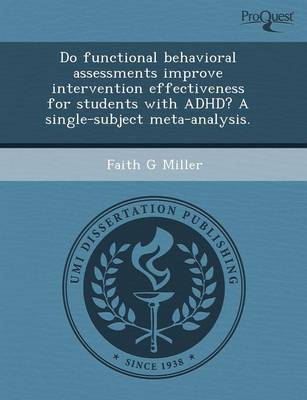 Do Functional Behavioral Assessments Improve Intervention Effectiveness for Students with ADHD? a Single-Subject Meta-Analysis