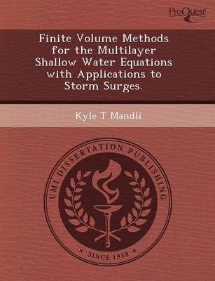 Finite Volume Methods for the Multilayer Shallow Water Equations with Applications to Storm Surges