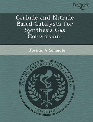 Carbide and Nitride Based Catalysts for Synthesis Gas Conversion