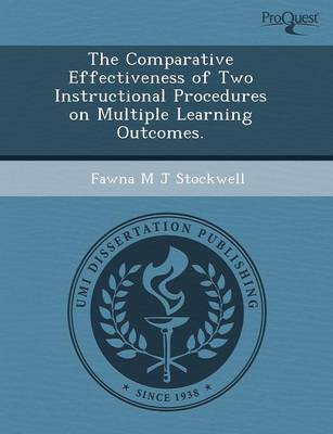 The Comparative Effectiveness of Two Instructional Procedures on Multiple Learning Outcomes