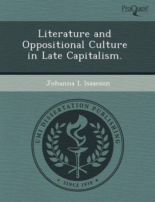 Literature and Oppositional Culture in Late Capitalism