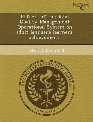 Effects of the Total Quality Management Operational System on Adult Language Learners' Achievement