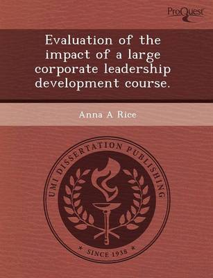 Evaluation of the Impact of a Large Corporate Leadership Development Course