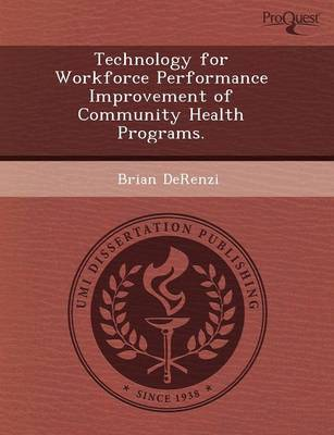 Technology for Workforce Performance Improvement of Community Health Programs