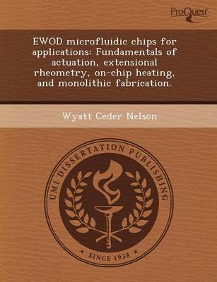 Ewod Microfluidic Chips for Applications: Fundamentals of Actuation