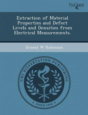 Extraction of Material Properties and Defect Levels and Densities from Electrical Measurements