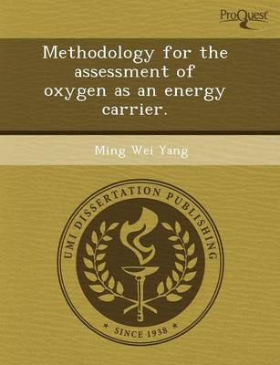 Methodology for the Assessment of Oxygen as an Energy Carrier