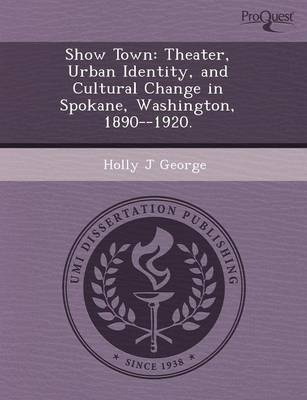 Show Town: Theater