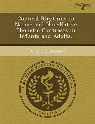 Cortical Rhythms to Native and Non-Native Phonetic Contrasts in Infants and Adults