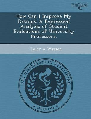 How Can I Improve My Ratings: A Regression Analysis of Student Evaluations of University Professors