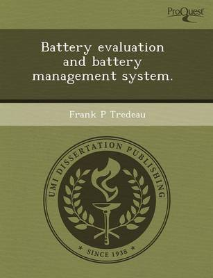 Battery Evaluation and Battery Management System