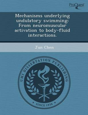 Mechanisms Underlying Undulatory Swimming: From Neuromuscular Activation to Body-Fluid Interactions