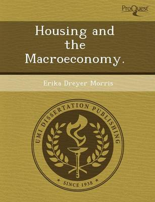 Housing and the Macroeconomy