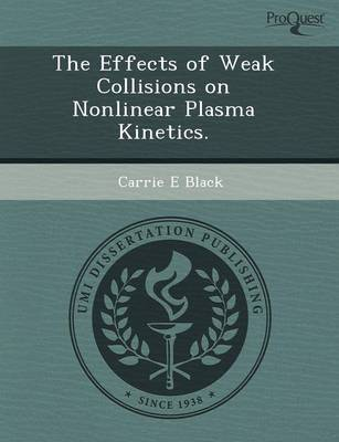 The Effects of Weak Collisions on Nonlinear Plasma Kinetics