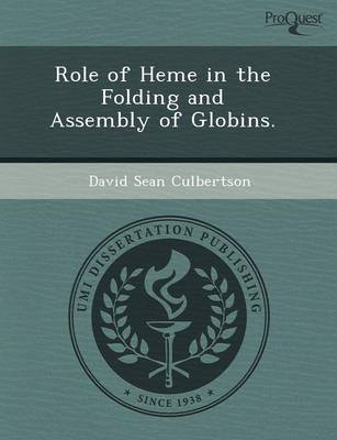 Role of Heme in the Folding and Assembly of Globins