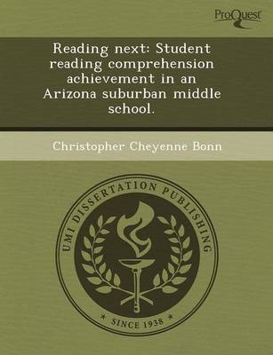 Reading Next: Student Reading Comprehension Achievement in an Arizona Suburban Middle School