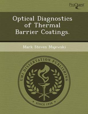 Optical Diagnostics of Thermal Barrier Coatings