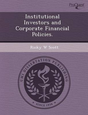 Institutional Investors and Corporate Financial Policies