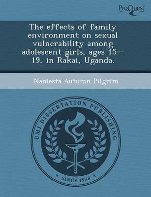 The Effects of Family Environment on Sexual Vulnerability Among Adolescent Girls