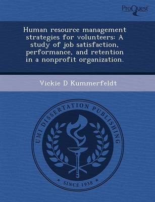 Human Resource Management Strategies for Volunteers: A Study of Job Satisfaction