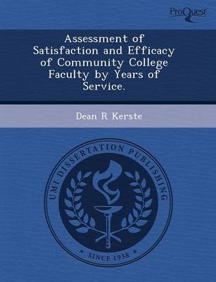 Assessment of Satisfaction and Efficacy of Community College Faculty by Years of Service