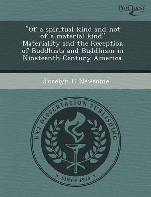 Of a Spiritual Kind and Not of a Material Kind Materiality and the Reception of Buddhists and Buddhism in Nineteenth-Century America