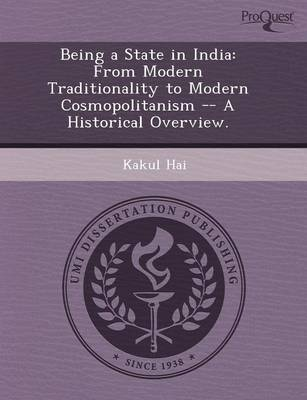 Being a State in India: From Modern Traditionality to Modern Cosmopolitanism -- A Historical Overview