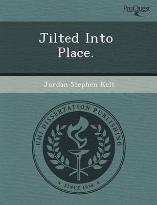 Jilted Into Place
