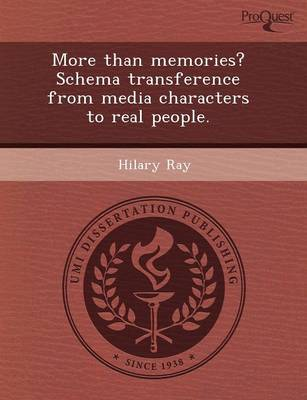 More Than Memories? Schema Transference from Media Characters to Real People