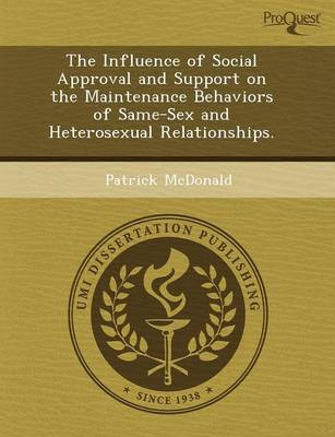 The Influence of Social Approval and Support on the Maintenance Behaviors of Same-Sex and Heterosexual Relationships