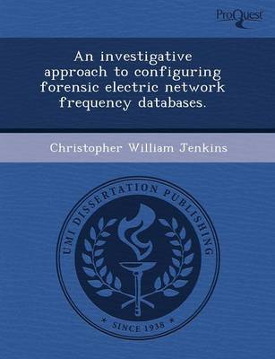 An Investigative Approach to Configuring Forensic Electric Network Frequency Databases