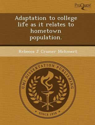 Adaptation to College Life as It Relates to Hometown Population