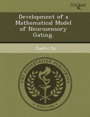 Development of a Mathematical Model of Neurosensory Gating