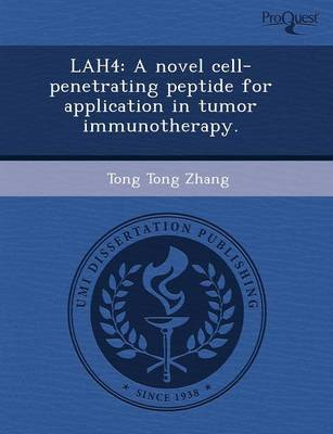 Lah4: A Novel Cell-Penetrating Peptide for Application in Tumor Immunotherapy