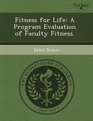 Fitness for Life: A Program Evaluation of Faculty Fitness