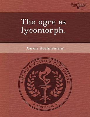 The Ogre as Lycomorph