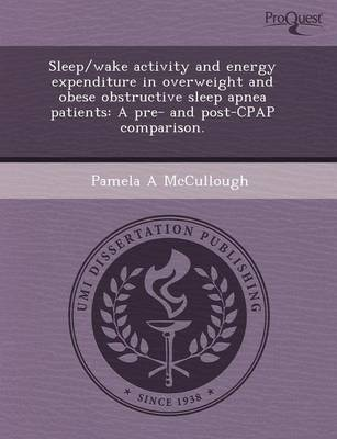 Sleep/Wake Activity and Energy Expenditure in Overweight and Obese Obstructive Sleep Apnea Patients: A Pre- And Post-Cpap Comparison