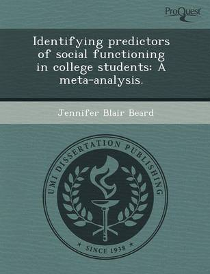 Identifying Predictors of Social Functioning in College Students: A Meta-Analysis