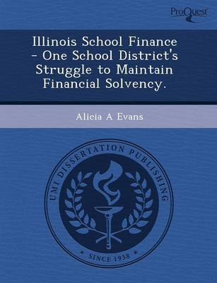 Illinois School Finance - One School District's Struggle to Maintain Financial Solvency