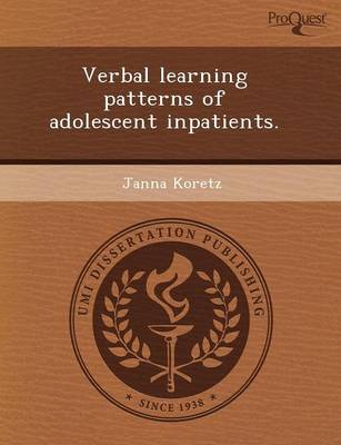 Verbal Learning Patterns of Adolescent Inpatients