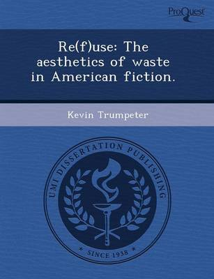 Re(f)Use: The Aesthetics of Waste in American Fiction
