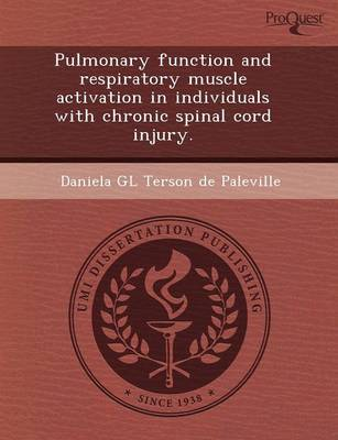 Pulmonary Function and Respiratory Muscle Activation in Individuals with Chronic Spinal Cord Injury