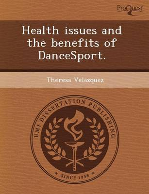Health Issues and the Benefits of Dancesport