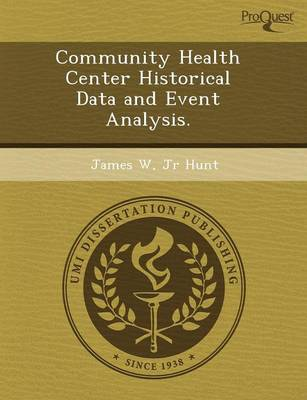 Community Health Center Historical Data and Event Analysis