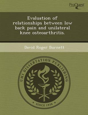Evaluation of Relationships Between Low Back Pain and Unilateral Knee Osteoarthritis