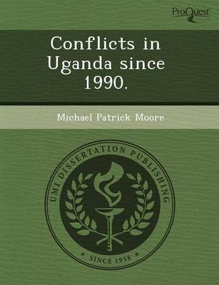 Conflicts in Uganda Since 1990