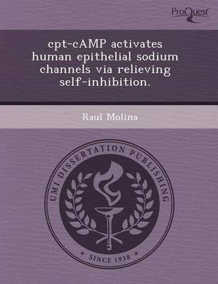 CPT-Camp Activates Human Epithelial Sodium Channels Via Relieving Self-Inhibition