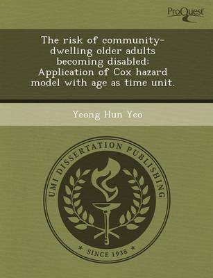 The Risk of Community-Dwelling Older Adults Becoming Disabled: Application of Cox Hazard Model with Age as Time Unit
