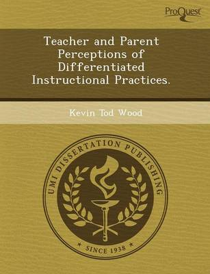 Teacher and Parent Perceptions of Differentiated Instructional Practices