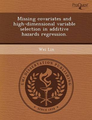 Missing Covariates and High-Dimensional Variable Selection in Additive Hazards Regression